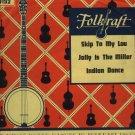 The Folkrafters Folk Record Folkraft 1192  Skip To My Lou / Indian Dance