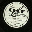 (Ezra) Ezera And His Beverly Hillbillies CLEF 101 Record 78 rpm  Colorado