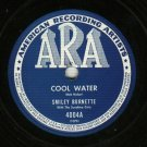 Smiley Burnette Cool Water ARA 4004 Record 78 rpm