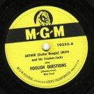 Arthur (Guitar Boogie) Smith  Foolish Question 78 rpm Record