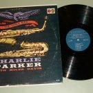 Charlie Parker w/ Miles Davis The Early Bird  BARONET 107 Jazz RECORD LP
