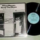 When Women Sang The Blues  ARHOOLIE 26  Record LP
