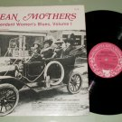 Mean Mothers Womens Blues Vol. 1  ROSETTA 1300 Record LP