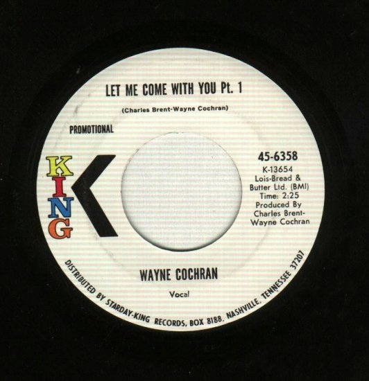 Wayne Cochran - Let Me Come With You - KING 6358 - PROMO Record 45 rpm