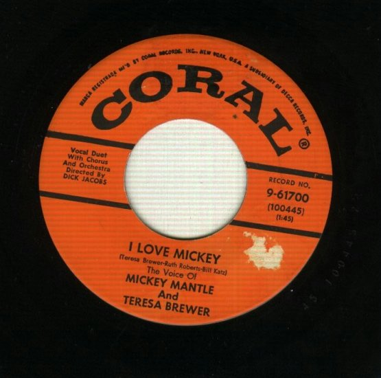Teresa Brewer & Mickey Mantle - I Love Mickey - CORAL 61700 Record 45 rpm