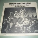 Country Music In The Modern Era 1940s - 1970s - Elvis Presley And Others - Record LP
