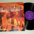 The California Poppy Pickers - Hair / Aquarius - Rock Record LP