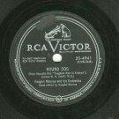 Vaughn Monroe Hound Dog RCA 4941 78 rpm Record