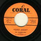 The Modernaires - Goody Goody - Coral 60726 - 45 rpm Record