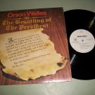Orson Welles  The Begatting Of The President  Record LP