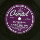 Julia Lee - That's What I Like / Crazy World - CAPITOL 15060- 78 rpm Blues Record