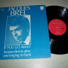 Jacques Brel - If You Go Away - PHILLIPS 634 - French Record LP