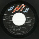 Al Green -  Call Me - HI 2235 - Soul 45 rpm Record