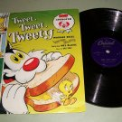 "Mel Blanc - Tweet Tweet Tweety - Capitol 3118 - Childrens - 78 rpm - 10"" Record"
