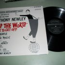 Anthony Newley - Stop The World I Want To Get Off - Original Cast Record LP