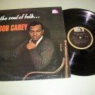 Bob Carey - The Soul Of Folk - Record LP