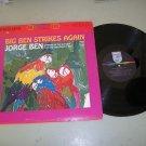 Jorge Ben - Big Ben Strikes Again - Brazil Samba LP