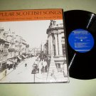 Popular Scottish Songs - Ewan MacColl Peggy Seeger - Folkways Record LP