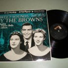 Sweet Sounds By The Browns - RCA LSP-2144 - Record LP