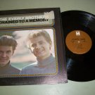 The Everly Brothers - Chained To A Memory - Record LP