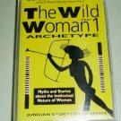 The Wild Women Part 1  Archetype - Clarissa Pinkola Estes - Cassette