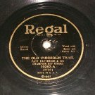 Patt Patterson - The Old Chisholm Trail / The Wandering Cowboy  - 78 rpm