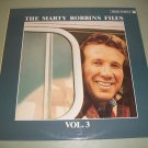 The Marty Robbins Files - Vol. 3 - German Pressing - CBS 15118