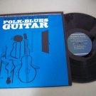 The Art Of Folk Blues Guitar - Jerry Silverman Instruction Record  LP