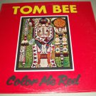 Tom Bee Color Me Red Rare American Indian Record Factory Sealed