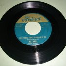 Billy Ward And His Dominoes - These Foolish Things Remind Me Of You - FEDERAL 12129  RARE 45