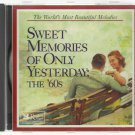 Sweet Memories Of Only Yesterday  The 60's -  Various Artist  CD