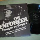 Humphrey Bogart - The Enforcer - Motion Picture Soundtrack -  Record LP