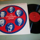 Six Presidents Speak - A Profile of the Presidents -  Record LP