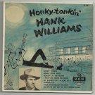 Hank Williams - Honky-Tonkin' - MGM X242 -  2 Record Set