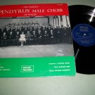 The Famous Pendyrus Male Choir Of Wales - WELSH 609 - Record LP