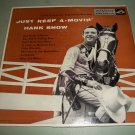 Hank Snow - Just Keep A-Movin' - RCA EPB 1113 - 2 Record Set