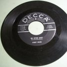 Bobby Helms - No Other Baby / You're No Longer Mine - DECCA 30928 -  45 Record