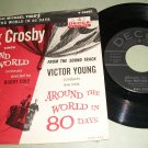 Bing Crosby - Around The World In 80 Days - DECCA 30262 -  45 rpm Record