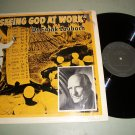 Seeing God At Work - Dr. Frank Laubach - WORD 6138 - Record LP
