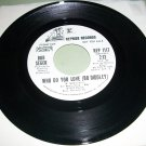 Bob Seger - Turn On Your Love Light / Who Do You Love - REPRISE 1117 - Promo 45 rpm