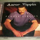Aaron Tippin - People Like Us -  Country  CD