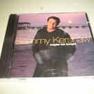 Sammy Kershaw - Maybe Not Tonight  -  Country  CD