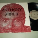 Anthony Miner - In Anarexia Dragworthy - MINER AD007  Record LP