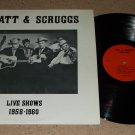 Lester Flatt & Earl Scruggs - Live Shows 1956 - 1960 - Rare Collectors Club Issue   Bluegrass