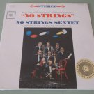 No Strings Sextet - No Strings - COLUMBIA 1817 - Broadway FACTORY SEALED LP