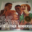 Luther Henderson - Clap Hands - COLUMBIA 8149 - FACTORY SEALED LP