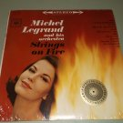 Michel Legrand - Strings On Fire - COLUMBIA 8525 - FACTORY SEALED LP