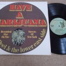 Have A Marijuana - David Peel - ELEKTRA 74032  LP