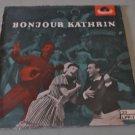 "Bonjour Kathrin 1956 West German Film Music POLYDOR LPP-12 - 10"" Record"