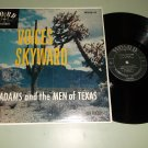 J.T. Adams & Men From Texas - Voices Skyward - WORD 3038 Christian Gospel LP